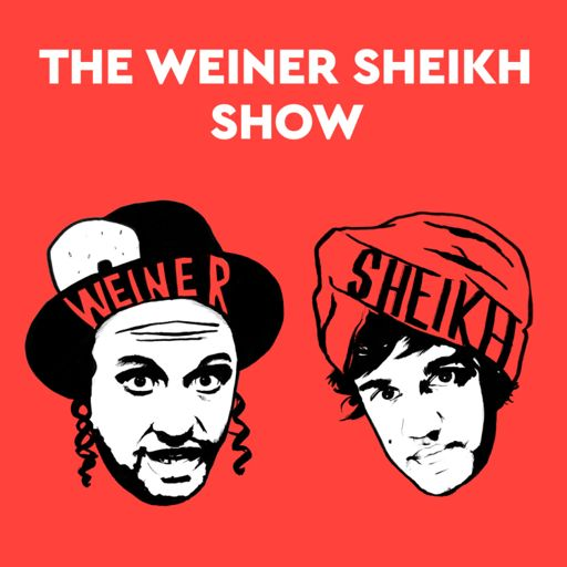 Cover art for podcast The Weiner Sheikh Show