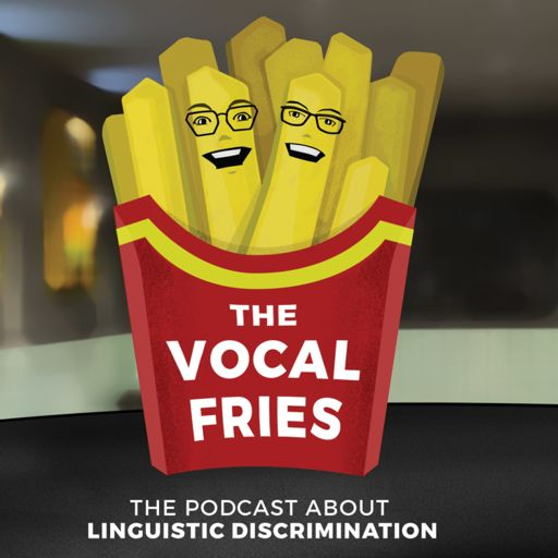 Cover art for podcast The Vocal Fries