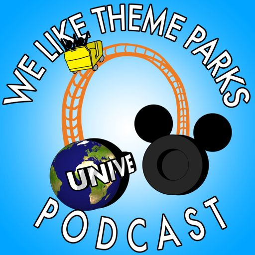 Cover art for podcast We Like Theme Parks Podcast