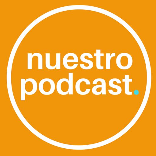 Cover art for podcast Nuestro Podcast