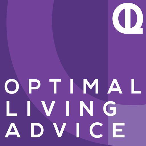 Cover art for podcast Optimal Living Advice