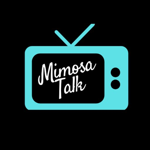 Cover art for podcast Mimosa Talk