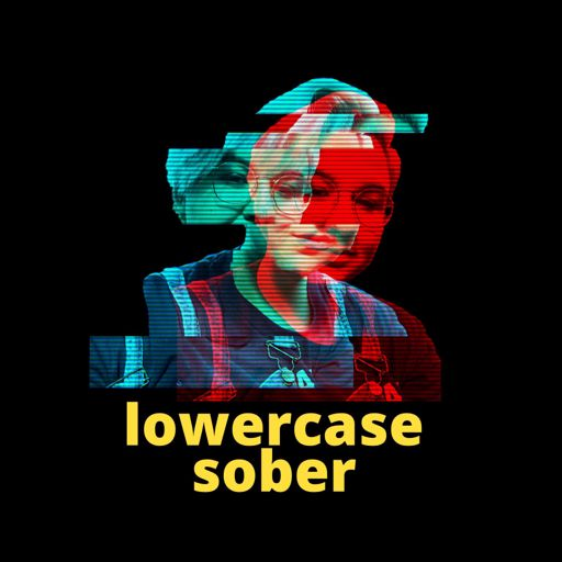 Cover art for podcast lowercase sober