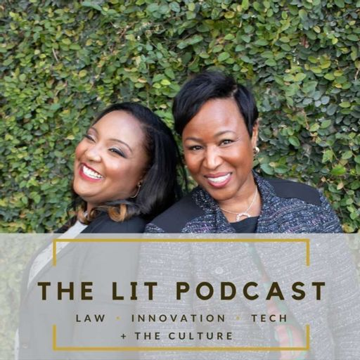 Cover art for podcast LIT Podcast: Where Law, Innovation & Technology Meet the Culture