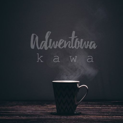 Cover art for podcast Adwentowa kawa