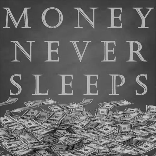 Cover art for podcast MoneyNeverSleeps