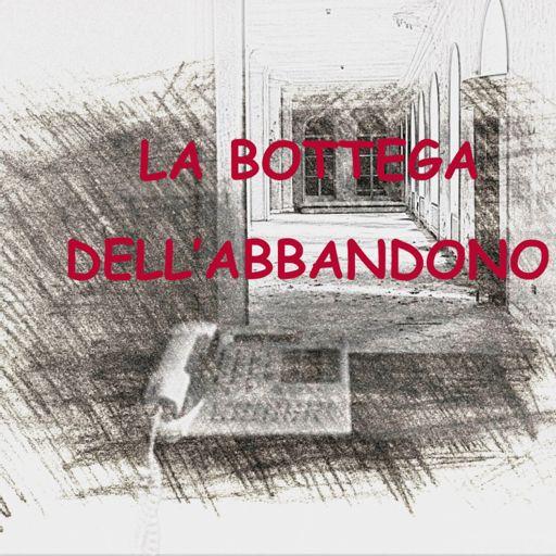 Cover art for podcast La bottega dell'abbandono