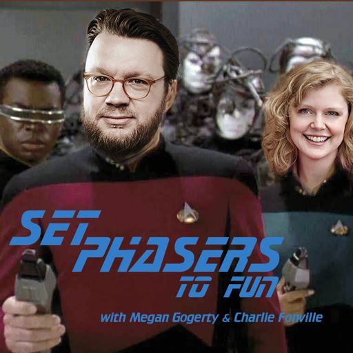 Cover art for podcast Set Phasers to Fun!