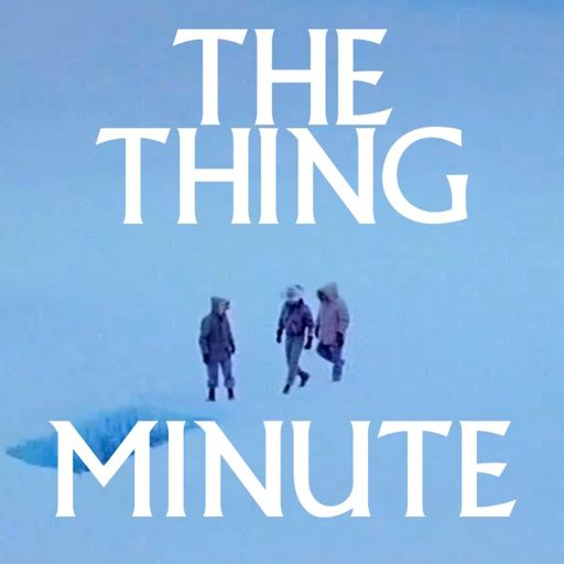 Cover art for podcast The Thing Minute