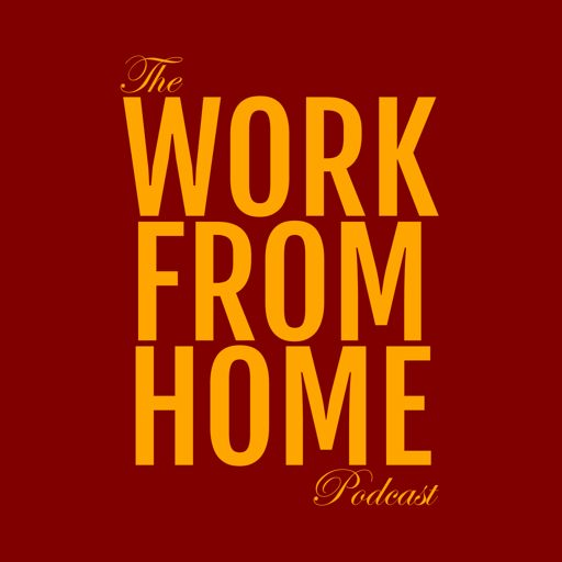 Cover art for podcast The Work from Home Podcast