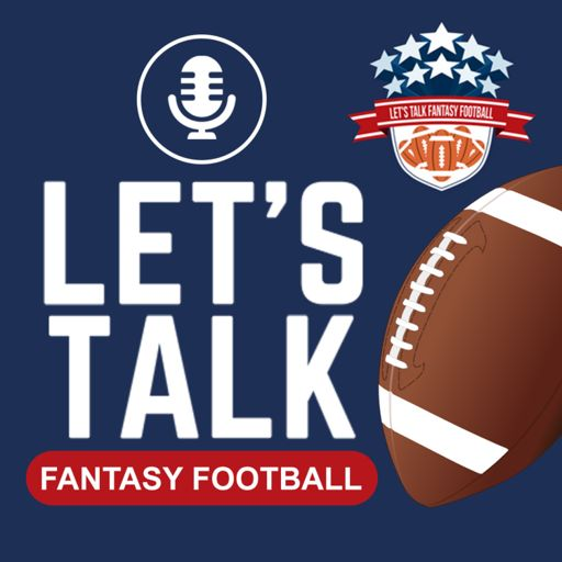 Cover art for podcast Let's Talk Fantasy Football