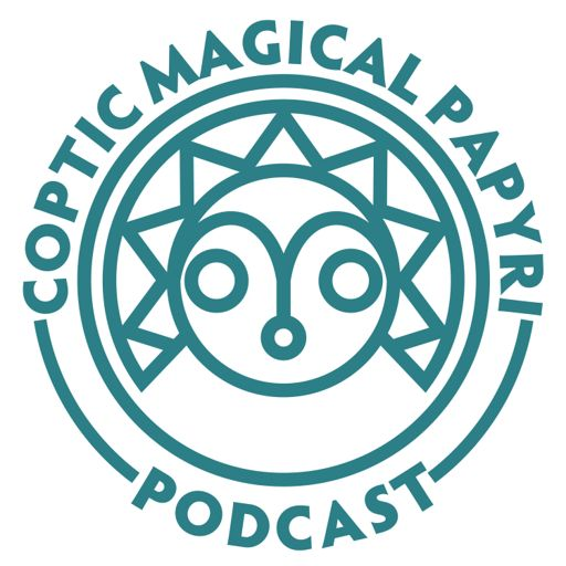 Cover art for podcast Coptic Magical Papyri Podcast