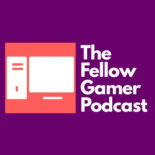 Cover art for podcast The Fellow Gamer Podcast