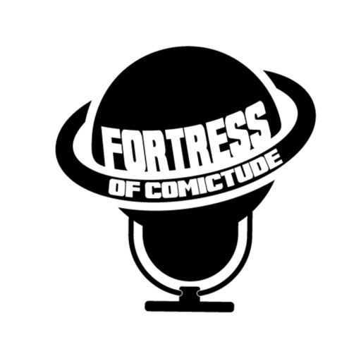 Cover art for podcast Fortress of Comictude Podcast