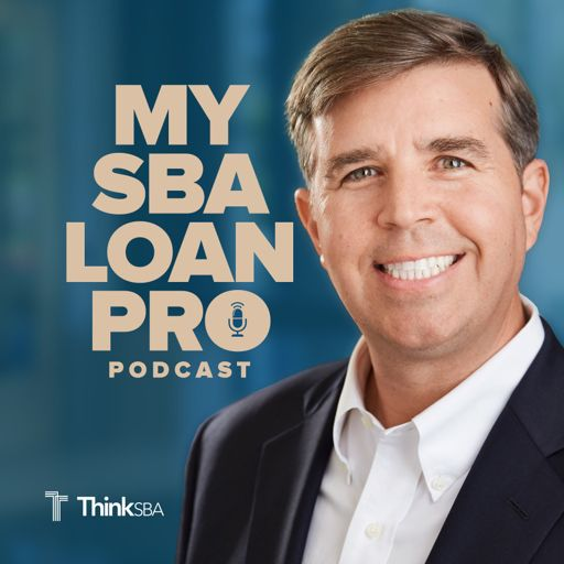 Cover art for podcast My SBA Loan Pro Podcast