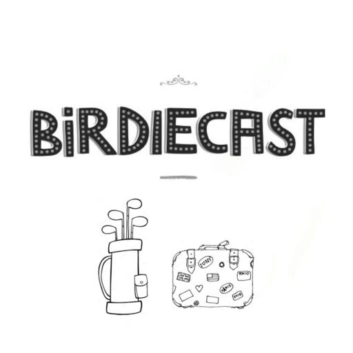 Cover art for podcast Birdiecast   Golf & Life on Tour