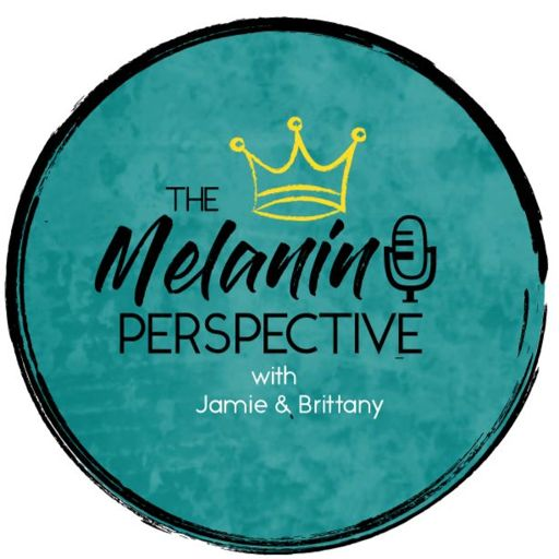 Cover art for podcast The Melanin Perspective
