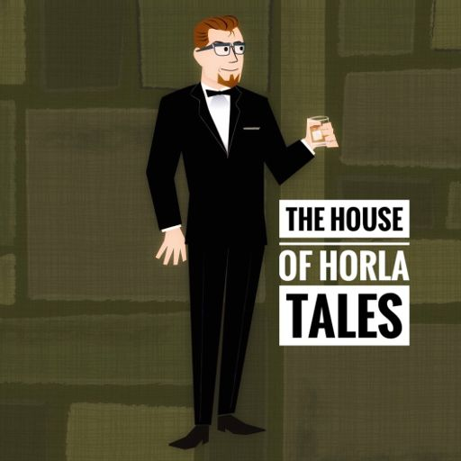 Cover art for podcast The House of Horla Tales
