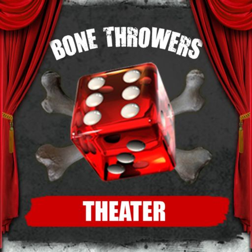 Cover art for podcast Bone Throwers Theater