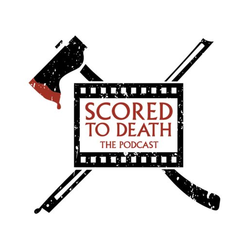 Cover art for podcast Scored To Death: The Podcast