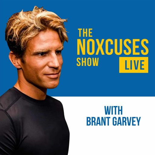 Cover art for podcast The No Xcuses Show with Brant Garvey featuring the World's Most Inspiring & Motivated People