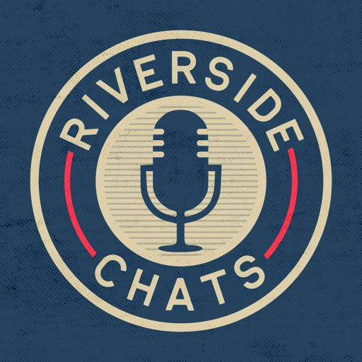 Cover art for podcast Riverside Chats with Tom Knoblauch