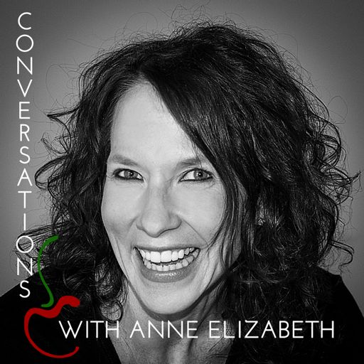 Cover art for podcast Conversations with Anne Elizabeth