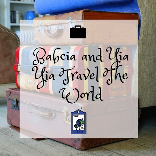 Cover art for podcast Babcia and Yia Yia Travel The World