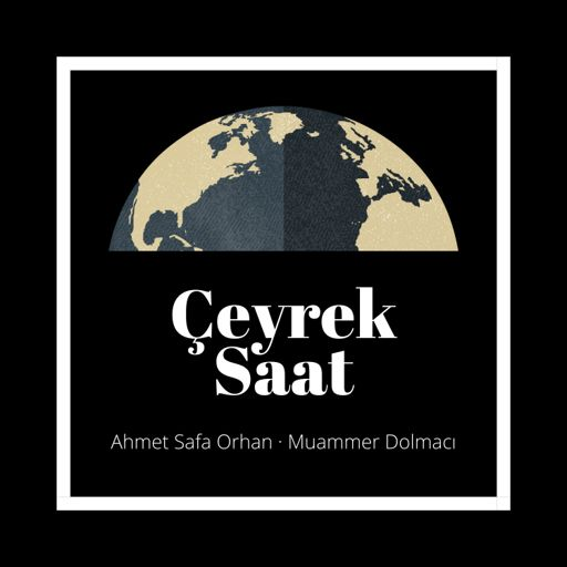 Cover art for podcast Çeyrek Saat