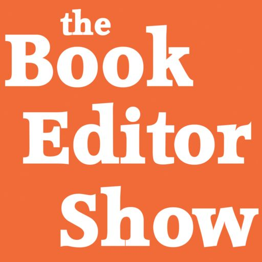 Cover art for podcast The Book Editor Show