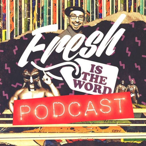 Cover art for podcast Fresh Is The Word