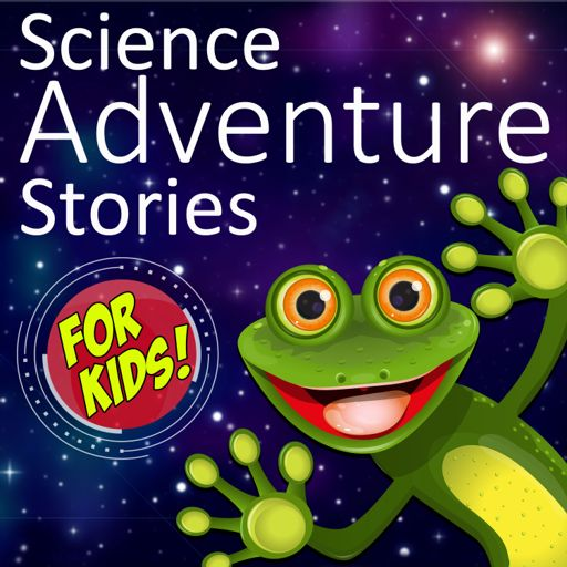 Cover art for podcast Science Adventure Stories For Kids