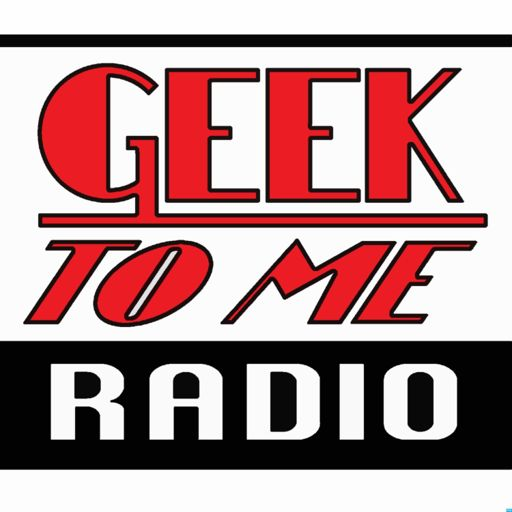 Cover art for podcast Geek To Me Radio