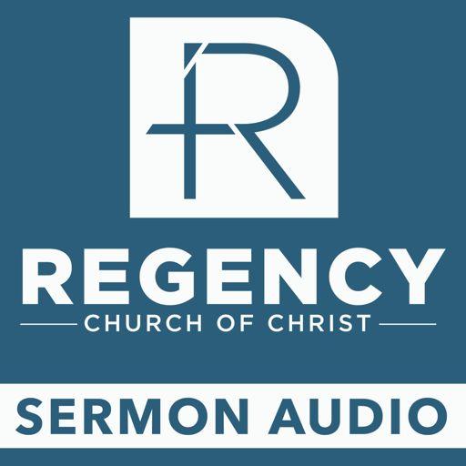 Cover art for podcast Sermon Audio - Regency Church of Christ