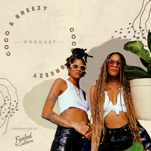 Cover art for podcast The Coco & Breezy Podcast