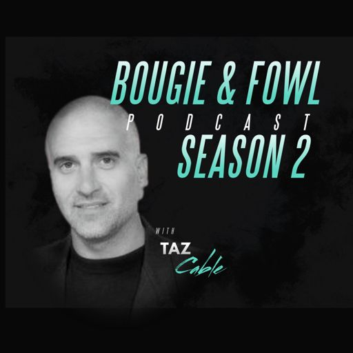 Cover art for podcast Bougie & Fowl