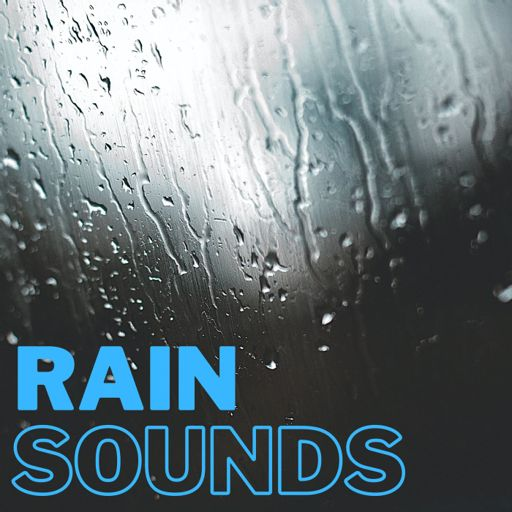 Cover art for podcast Rain Sounds