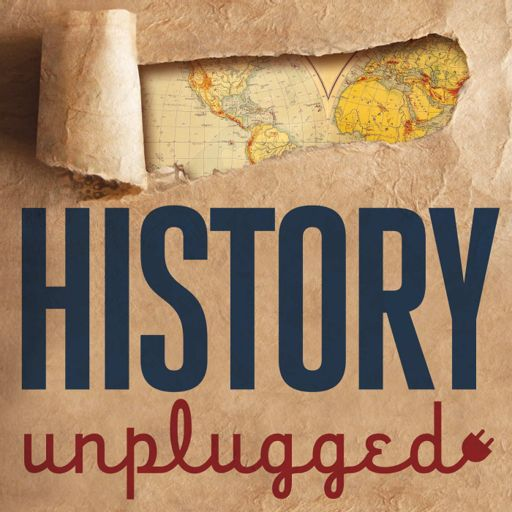 Cover art for podcast History Unplugged Podcast