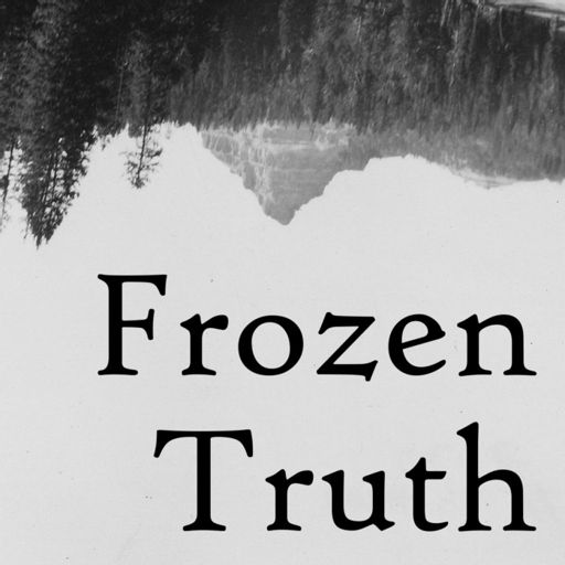 Cover art for podcast Frozen Truth
