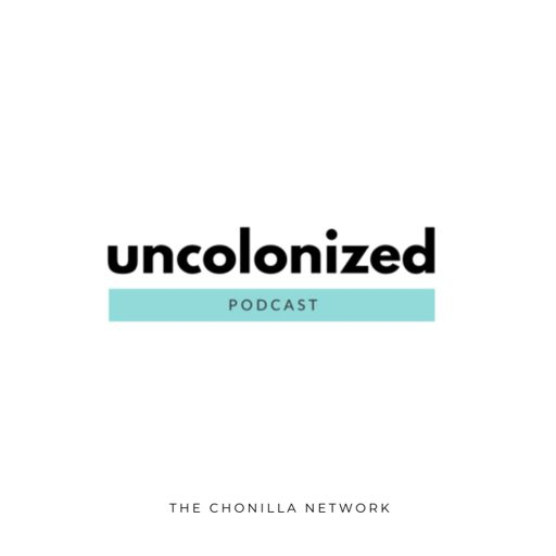 Cover art for podcast Uncolonized