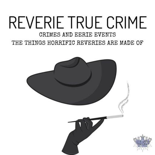 Cover art for podcast Reverie True Crime