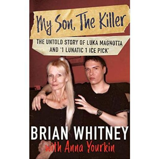 MY SON, THE KILLER-The Untold Story of Luka Magnotta-Brian