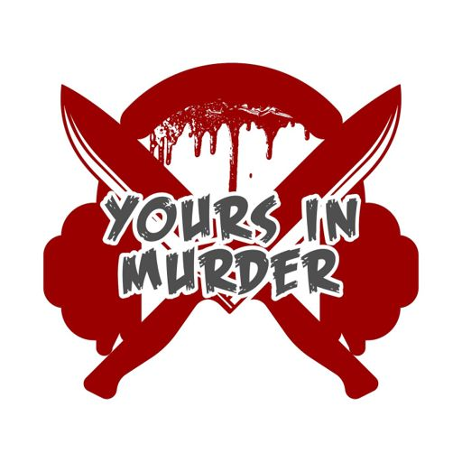Cover art for podcast Yours in Murder