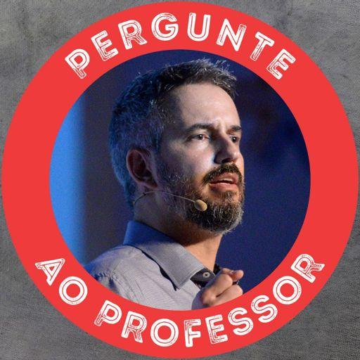 Cover art for podcast Pergunte ao Professor