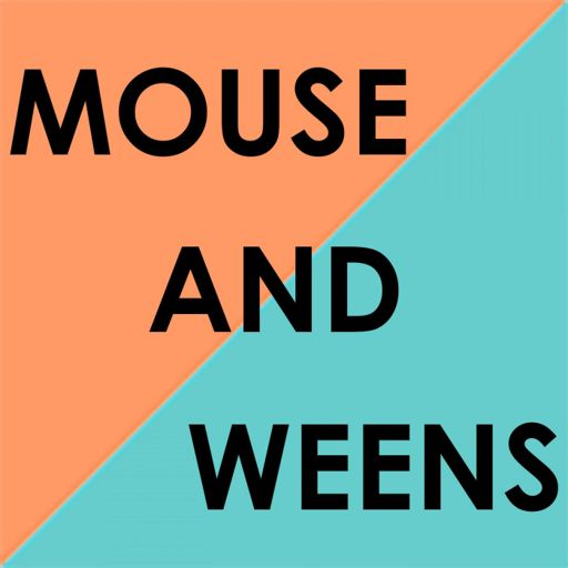 Cover art for podcast Mouse and Weens