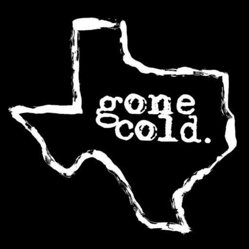 Cover art for podcast gone cold podcast - texas true crime