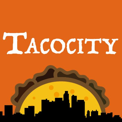 Cover art for podcast Tacocity | Food Stories, Mexican Food & Cooking
