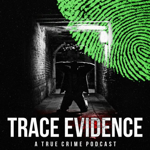 Cover art for podcast Trace Evidence
