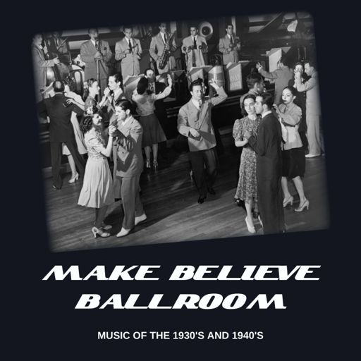 Cover art for podcast Make Believe Ballroom