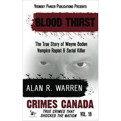 BLOOD THIRST-Alan R  Warren from True Murder: The Most Shocking